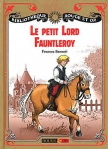 Le Petit Lord Fauntleroy – FrancesBurnett