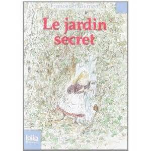 Le Jardin Secret – Frances Hodgson Burnett