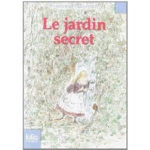 Le Jardin Secret – Frances HodgsonBurnett