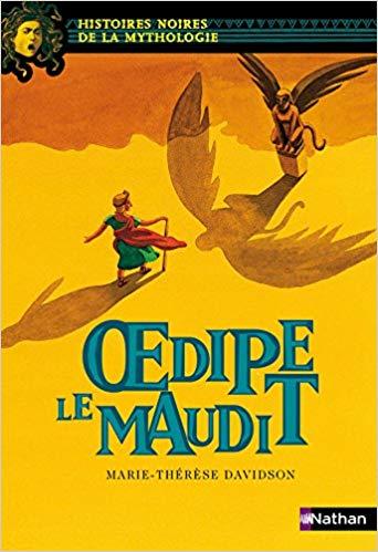 ~ Les Histoires noires de la mythologie ~ Œdipe le Maudit~